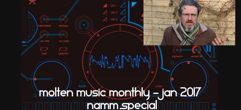 Molten Music Monthly - January 2017 NAMM Show Special