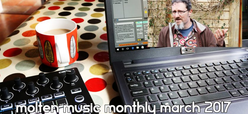 Molten Music Monthly March 2017